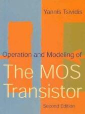 Operation and Modeling of the MOS Transistor by Yannis (1998, Hardcover