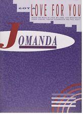 "JOMANDA ""GOT A LOVE FOR YOU"" SHEET MUSIC-1991-PIANO/VOCAL/GUITAR W/CHORDS-NEW!!"