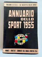 Annuario dello sport 1955. Ediz. SESS Gazzetta dello sport NO PANINI LAMPO EDIS