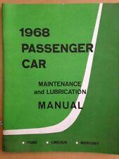 1968 Ford, Lincoln, and Mercury passenger car maintenance manual