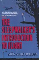 The Sleepwalker's Introduction to Flight (Mac... by Scott-Wilson, Sion Paperback