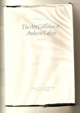 THE ART COLLECTION OF AMHERST COLLEGE 1821-1971 CHARLES H. MORGAN SIGNED HCDJ