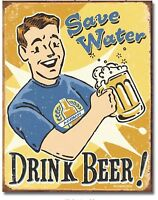 Save Water Drink Beer Metal TIN Sign Humor Garage Bar Man Cave Wall Decor New