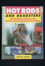 Melvyn Record - Hot Rods and Dragsters HC/DJ fastest-accelerating cars ever made