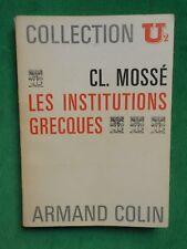 LES INSTITUTIONS POLITIQUES GRECQUES CL MOSSE 1968 A COLIN SP GRECE ANTIQUITE