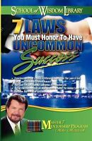 7 Laws You Must Honor to Have Uncommon Success, Paperback by Murdock, Mike, L...