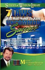 7 Laws You Must Honor to Have Uncommon Success (Paperback or Softback)