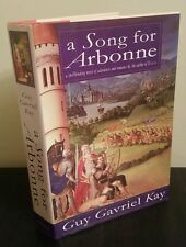A Song for Arbonne by Guy Gavriel Kay first american edition (1992, Hardcover)