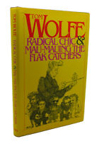 Tom Wolfe RADICAL CHIC & MAU-MAUING THE FLAK CATCHERS  1st Edition 3rd Printing