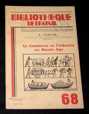 COMMERCE & INDUSTRIE AU MOYEN-AGE - B. TRAVAIL n° 68-1948 - FOIRE TAXES BANQUE