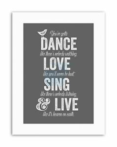 dance like no-one is watching love Poster Quote Canvas art Prints