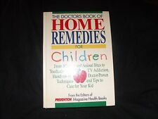 THE DOCTOR'S BOOK OF HOME REMEDIES FOR CHILDREN - HARD COVER