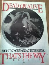 DEAD OR ALIVE That's the way 1984 UK Poster size Press ADVERT 16x12 inches