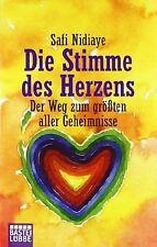 Die Stimme des Herzens: Der Weg zum größten aller Geheim... | Buch | Zustand gut