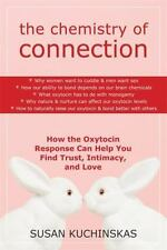 The Chemistry of Connection: How the Oxytocin Response Can Help You Find Trust,