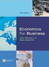 Economics for Business by Mark Sutcliffe, John Sloman (Paperback, 2004)