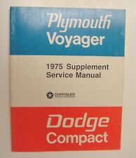 Original 1975 Dodge Compact  /  Plymouth Voyager Van Service Manual Supplement