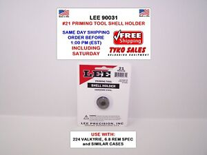 LEE 90031 * LEE AUTO PRIME HAND PRIMING TOOL SHELL HOLDER * #21 * 90031