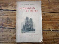 LA CATHEDRALE DE REIMS CE QU' ILS ONT DETRUIT WWI 1915