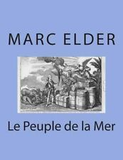 Le Peuple de la Mer by Marc Elder (2014, Paperback)