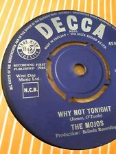 Why Not Tonight The Mojos Decca Single 45
