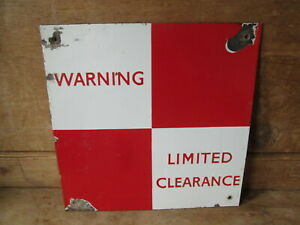 Limited clearance railway sign.Railwayana. BR. Train sign.