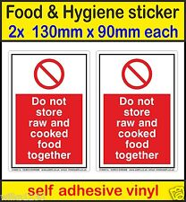 2x Do not store raw and cooked food together, food hygiene signs vinyl stickers