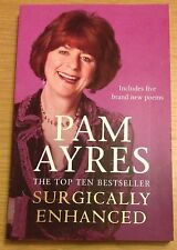 SURGICALLY ENHANCED Pam Ayres Book (Paperback) NEW
