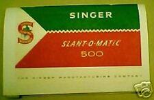 SINGER MODEL 500 SEWING MACHINE INSTRUCTION MANUAL