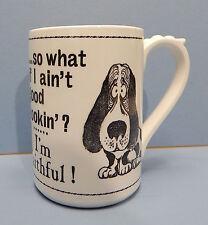 Shafford Japan Mug Famous Maxims Basset Hound I aignt Good Looking...Im Faithful