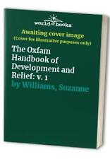 The Oxfam Handbook of Development and Relief: ... by Williams, Suzanne Paperback