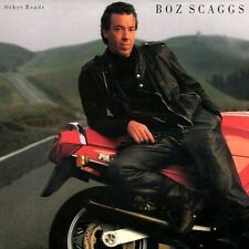 """BOZ SCAGGS """"OTHER ROADS"""""""