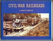 mac- Civil War Railroads:  18612-65, Abdill, SB, 1st