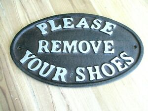 """Please Remove Your Shoes"" Sign Oval Plaque Cast Iron Metal Rustic Home Decor"