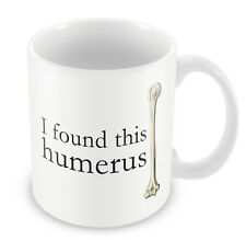 I found this Humerus Mug - coffee cup funny office medical Gift idea nurse 149