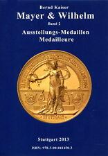 Mayer & Wilhelm Band 2 - Ausstellungs-Medaillen (Bernd Kaiser)