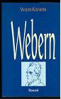 KOLNEDER WALTER WEBERN RUSCONI 1996 I° EDIZ. LA MUSICA BIOGRAFIE