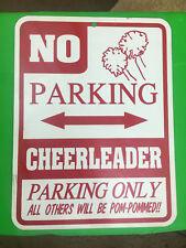 Cheerleader Parking Only - Steel Sign - No Parking Sign - Cheerleading - Cheer!