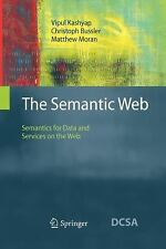 The Semantic Web : Semantics for Data and Services on the Web by Christoph...