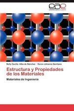 Estructura Y Propiedades De Los Materiales: Materiales De Ingenier?a (spanish...