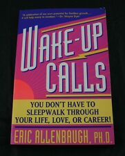 Wake-Up Calls You Don't Have to Sleepwalk Through Your Life 1st Fireside Ed YG76