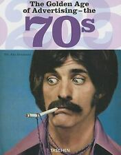 The Golden Age of Advertising - The 70s (2006, Hardcover, Anniversary) BRAND NEW