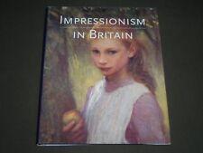 1995 IMPRESSIONISM IN BRITAIN BY KENNETH MCCONKEY BOOK - I 1102
