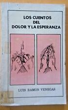 Los Cuentos del Dolor y la Esperanza por Luis Ramon Venegas Puerto Rico