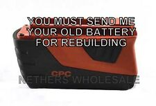 Rebuild service for Hilti CPC B18  Li-Ion Battery Rebuilt to 5.0 AH