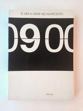 LE ARTI A UDINE NEL NOVECENTO - Marsilio - 2001