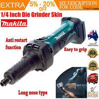 Makita 18V Cordless Die Grinder Long Nose Straight Li-Ion Tool Skin DGD800Z