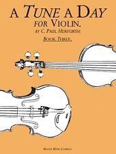 A Tune a Day Violin Book 3 NEW 014034237