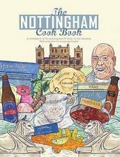 The Nottingham Cook Book Over 50 Recipes Restaurants Cooking New
