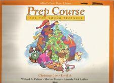 Alfred's Basic Piano Library: Christmas Joy, Level A Bk A by Amanda Vick Lethco,